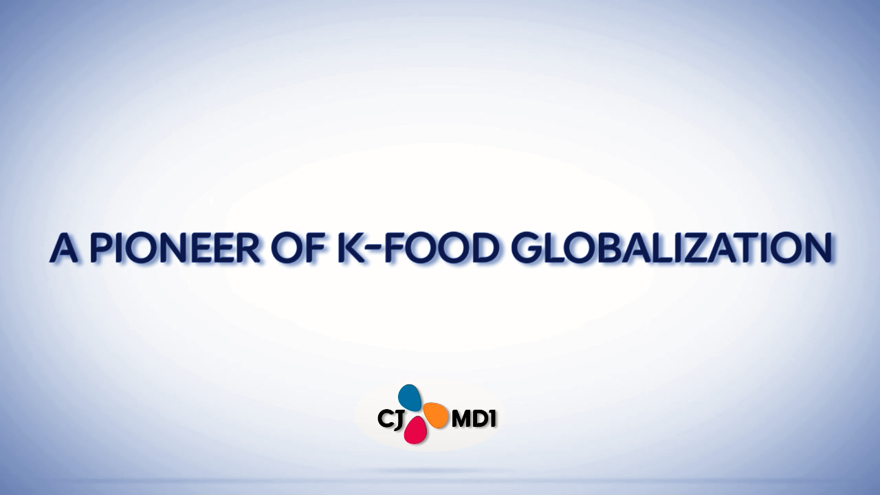 [2019] A pioneer of K-food globalization, CJ MD1 이미지